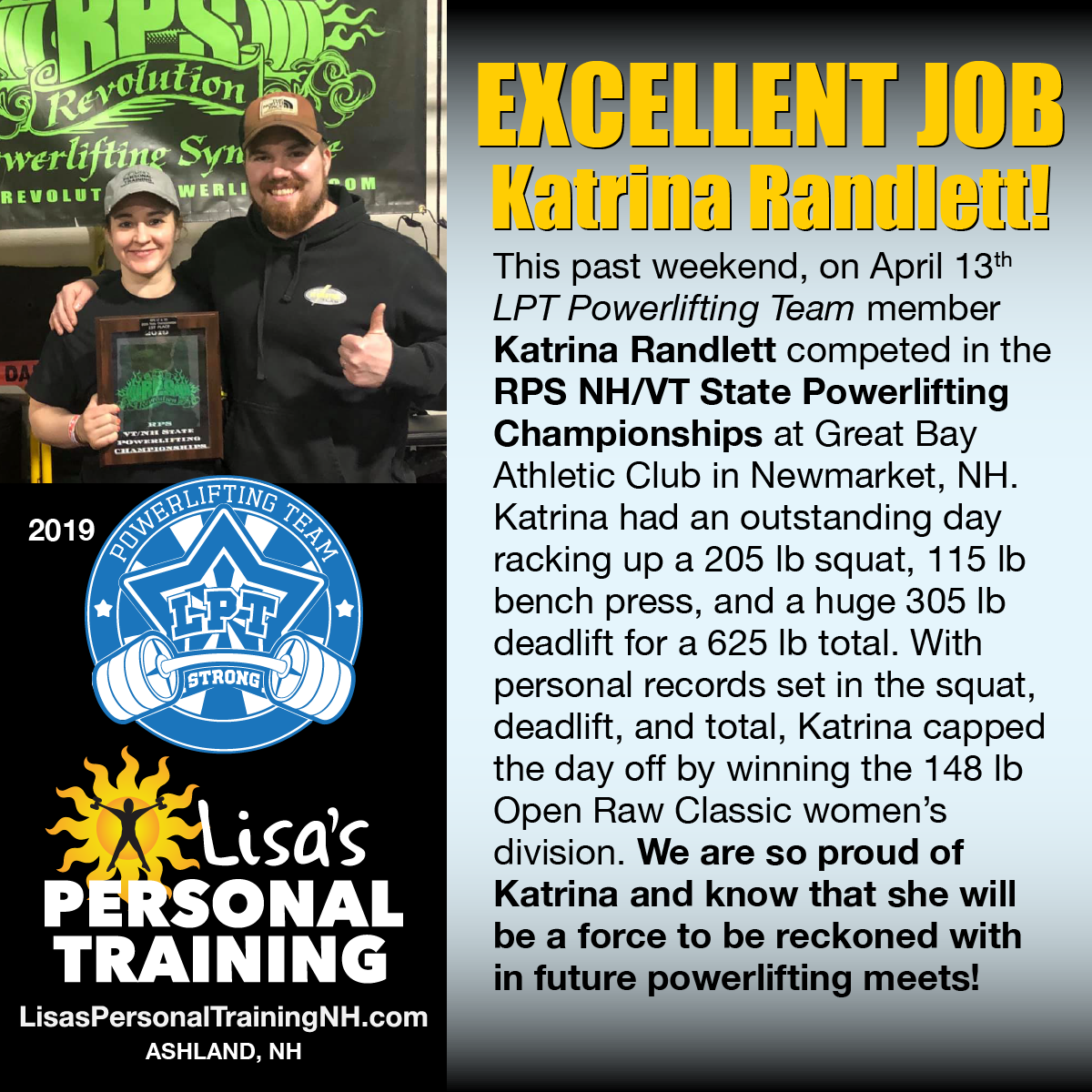 LPT Powerlifting Team member Katrina Randlett competed in the RPS NH/VT State Powerlifting Championships at Great Bay Athletic Club in Newmarket, NH