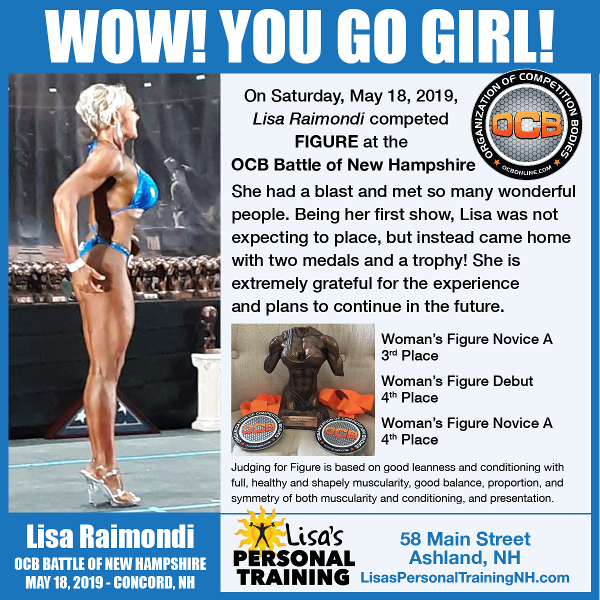 On Saturday, May 18, 2019, Lisa Raimondi competed FIGURE at the OCB Battle of New Hampshire